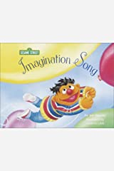 Imagination Song (Sesame Street Read-Along Songs) Board book