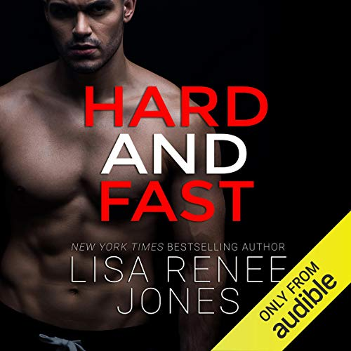 Hard and Fast Audiobook By Lisa Renee Jones cover art