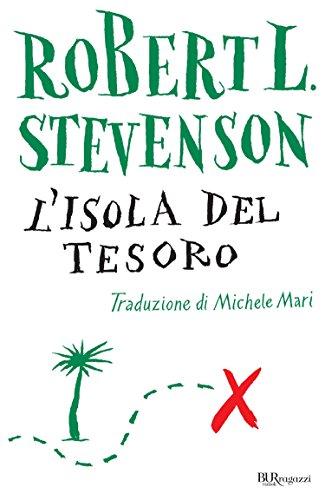 L'isola del tesoro: Tradotto da Michele Mari