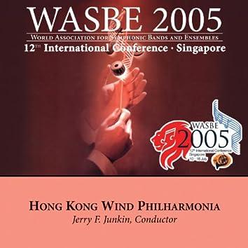 2005 WASBE Singapore: Hong Kong Wind Philharmonia
