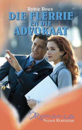 Die flerrie en die advokaat (Afrikaans Edition)