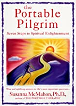 The Portable Pilgrim: Seven Steps to Spiritual Enlightenment