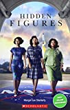 Hidden Figures (Book only) (Scholastic Readers)...