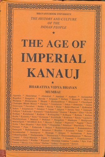 The History and Culture of the Indian People: Volume 4. The Age of Imperial Kanauj