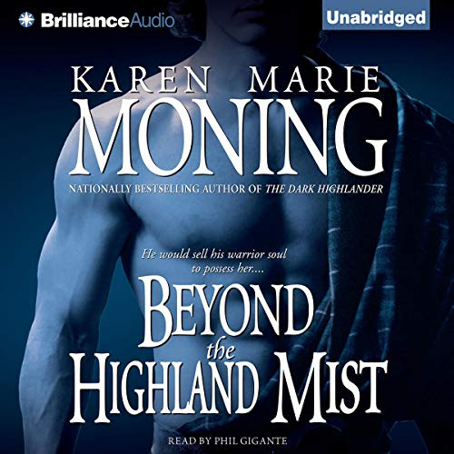 Beyond the Highland Mist     Highlander, Book 1              Auteur(s):                                                                                                                                 Karen Marie Moning                               Narrateur(s):                                                                                                                                 Phil Gigante                      Durée: 10 h et 3 min     11 évaluations     Au global 4,8