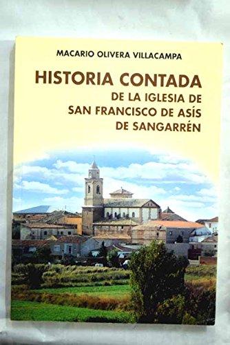 Historia contada de la Iglesia de San Francisco de Asís de Sangarrén