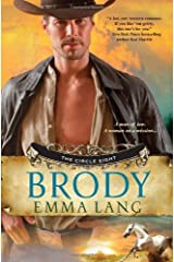 Brody (The Circle Eight) Paperback