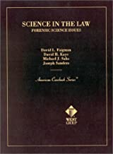 Science in the Law: Forensic Science Issues (American Casebook Series) (American Casebook Series and Other Coursebooks)