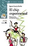 El chip experimental (LITERATURA INFANTIL - Sopa de Libros (Teatro))