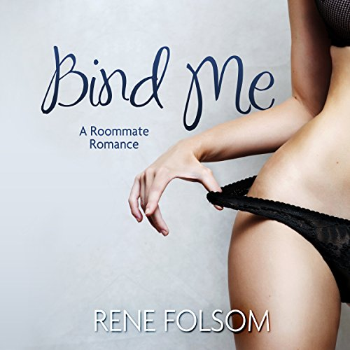 Bind Me (Roommate Romance #2) audiobook cover art