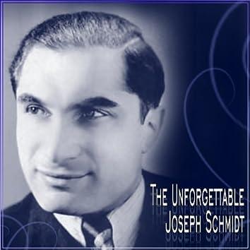 The Unforgettable Joseph Schmidt