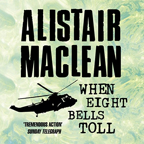 When Eight Bells Toll audiobook cover art