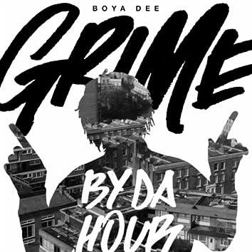 Grime By Da Hour