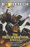 BattleTech: The Proliferation Cycle
