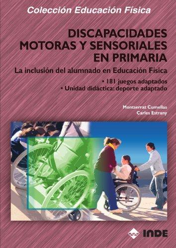 Discapacidades Motoras Y Sensoriales En Primaria (Educación