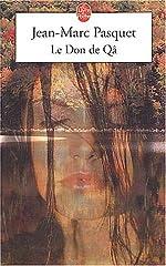 Le Don de qâ de Jean-Marc Pasquet