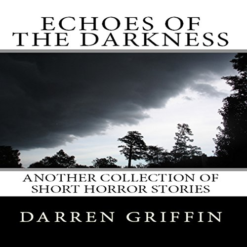 Echoes of the Darkness audiobook cover art