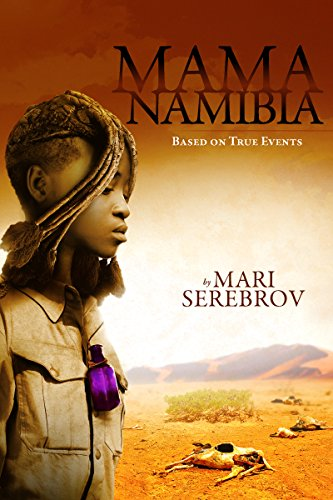 Book: Mama Namibia - Based on True Events by Mari Serebrov