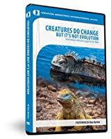 Creatures Do Change But It's Not Evolution [DVD]