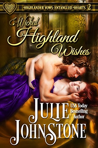 Wicked Highland Wishes (Highlander Vows- Entangled Hearts Book 2) (English Edition)