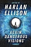 Again, Dangerous Visions: Stories