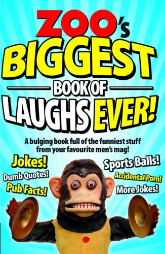 Zoo\'s Biggest Book of Laughs Ever!