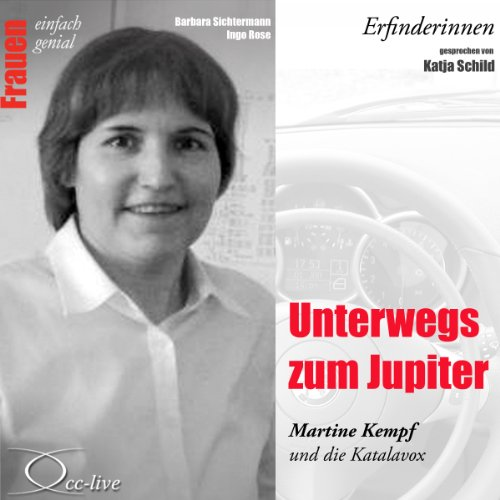 Unterwegs zum Jupiter. Martine Kempf und die Katalavox (Frauen - einfach genial) Titelbild
