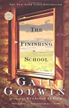 The Finishing School (Ballantine Reader's Circle) by Gail Godwin (1999-04-20)
