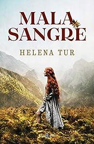 Malasangre par Helena Tur