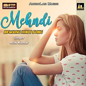 Mehndi - Bewafai Hindi Song