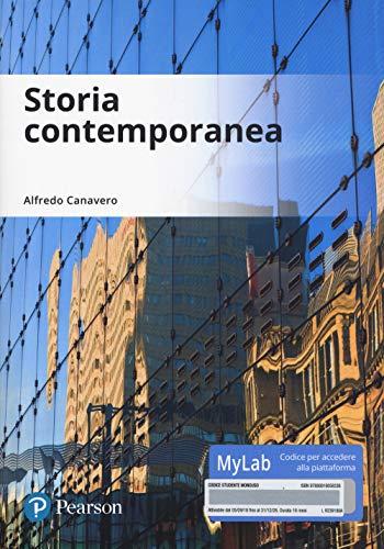 Storia contemporanea. Ediz. Mylab. Con Contenuto digitale per accesso on line
