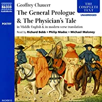 The General Prologue & the Physician's Tale: From the Canterbury Tales In Middle English & In Modern Verse Translation