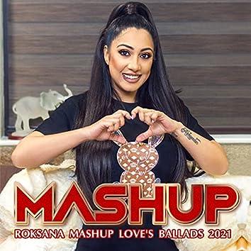 Mashup Love's Ballads 2021