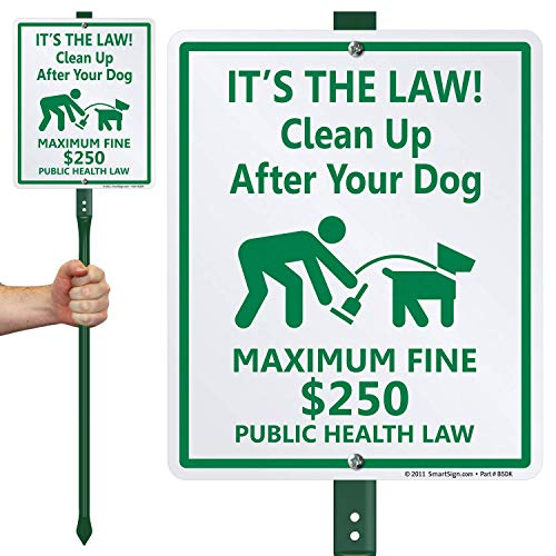 "SmartSign ""It's The Law! Clean Up After Your Dog - Maximum Fine $250"" LawnBoss Sign 