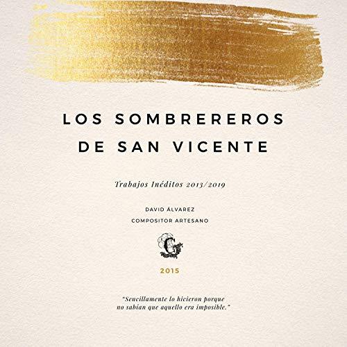 Los Sombrereros de San Vicente
