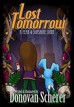 Lost Tomorrow by [Donovan Scherer]