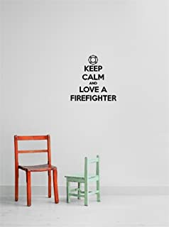 Design with Vinyl Gold 1001-149 Decor Item Decal Vinyl Wall Sticker Keep Calm and Love A Firefighter Quote Home Living Roo...