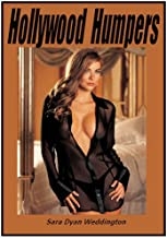 Hollywood Humpers: A Saga of Sex and Stardom (English Edition)