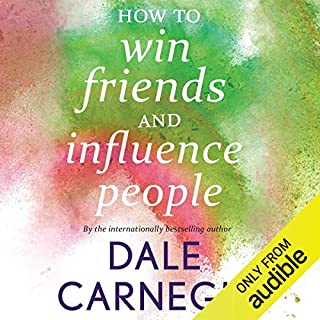 How to Win Friends and Influence People                   Written by:                                                                                                                                 Dale Carnegie                               Narrated by:                                                                                                                                 Shernaz Patel                      Length: 8 hrs and 5 mins     200 ratings     Overall 4.6