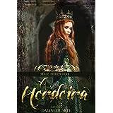A Herdeira (Herdeiras Livro 1) (Portuguese Edition)