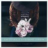 Satoyama y la Ciudad Jardín [Explicit]