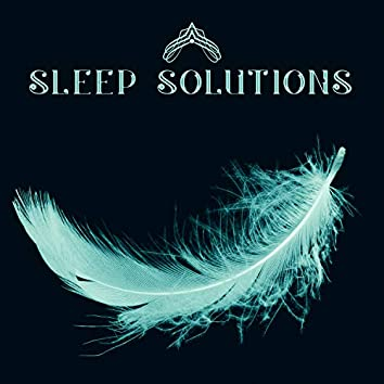 Sleep Solutions: Calm Music & Soft Sounds for Sweet Dreams & Restful Nights