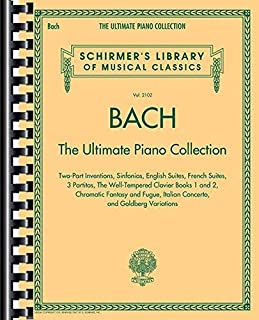 Bach: The Ultimate Piano Collection: Schirmer's Libr