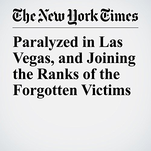 Paralyzed in Las Vegas, and Joining the Ranks of the Forgotten Victims copertina