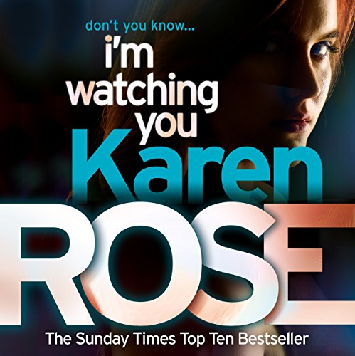 I'm Watching You: The Chicago Series, Book 2