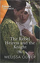 The Rebel Heiress and the Knight Book Cover