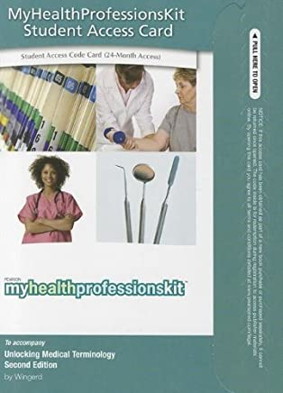 Medical Terminology Interactive -- Access Card -- for Unlocking Medical Terminology (MyHealthProfessionsLab (Access Codes)) by Bruce S. Wingerd (2010-06-03)