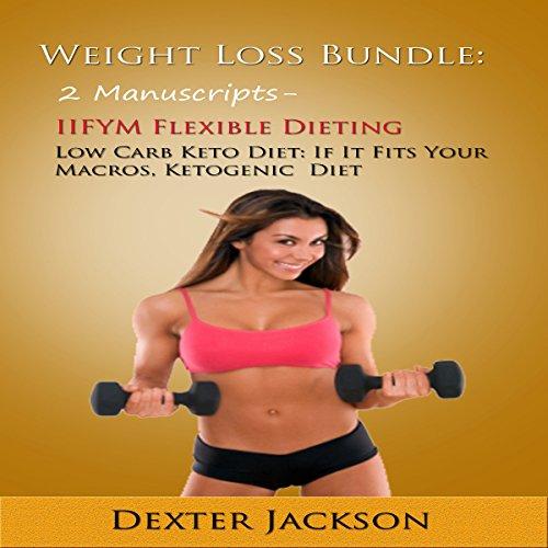 Weight Loss Bundle: 2 Manuscripts audiobook cover art