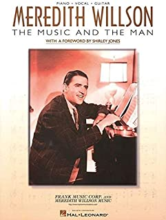 Meredith Willson - The Music and the Man