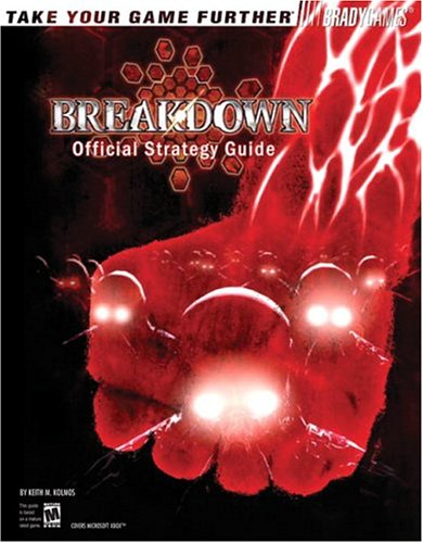 Breakdown: Official Strategy Guide (Official Strategy Guides (Bradygames))